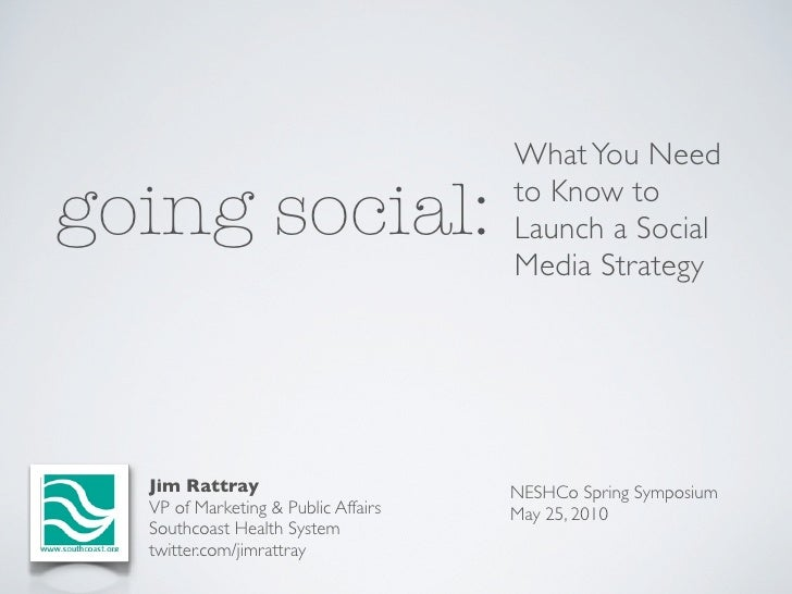 Going Social: What You Need to Know to Launch a Social Media Strategy