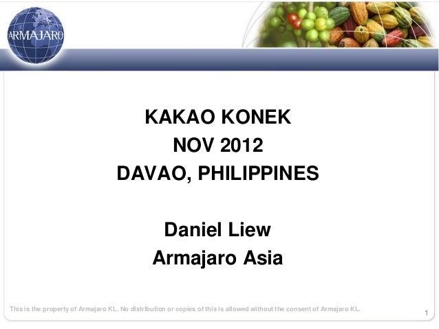 KAKAO KONEK                                       NOV 2012                                   DAVAO, PHILIPPINES           ...