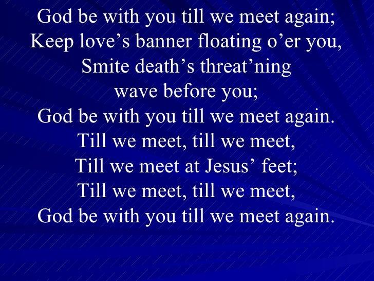 Till we Meet Till