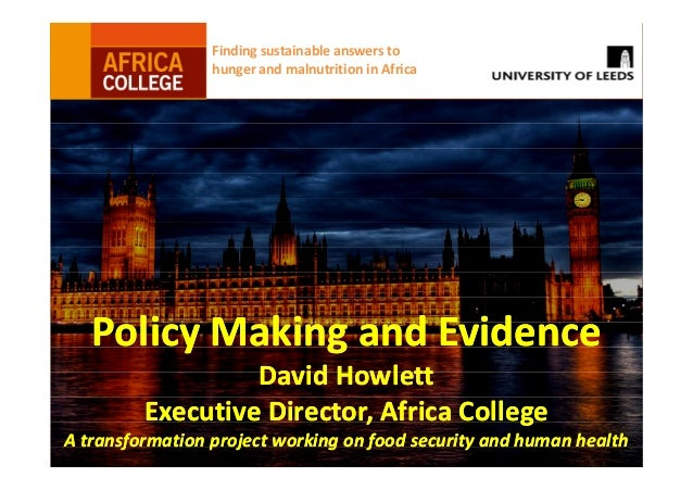 Finding sustainable answers to hunger and malnutrition in Africa Policy Making and EvidencePolicy Making and Evidence Davi...