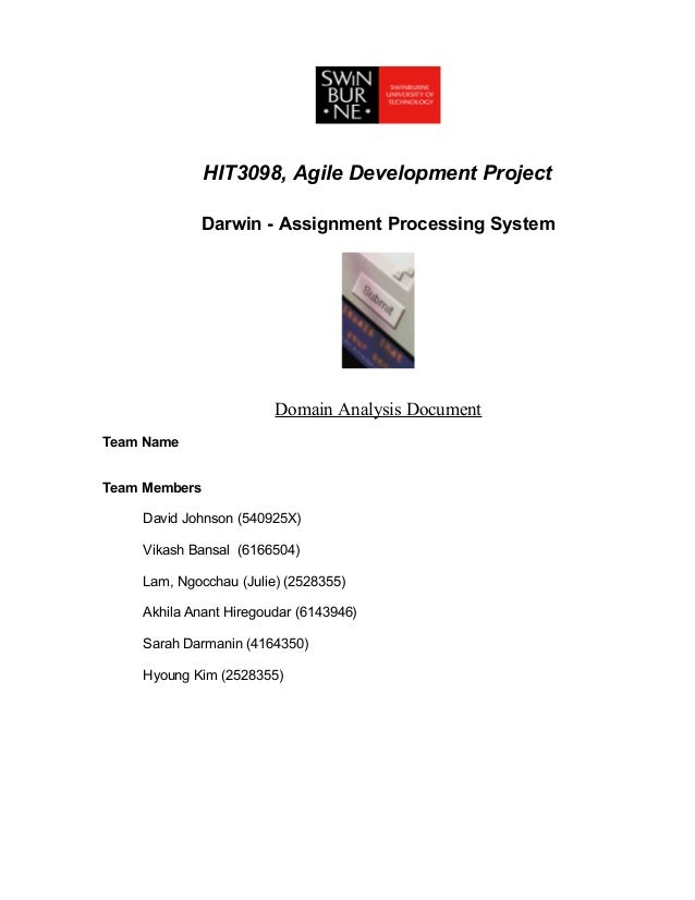 HIT3098, Agile Development Project               Darwin - Assignment Processing System                        Domain Analy...