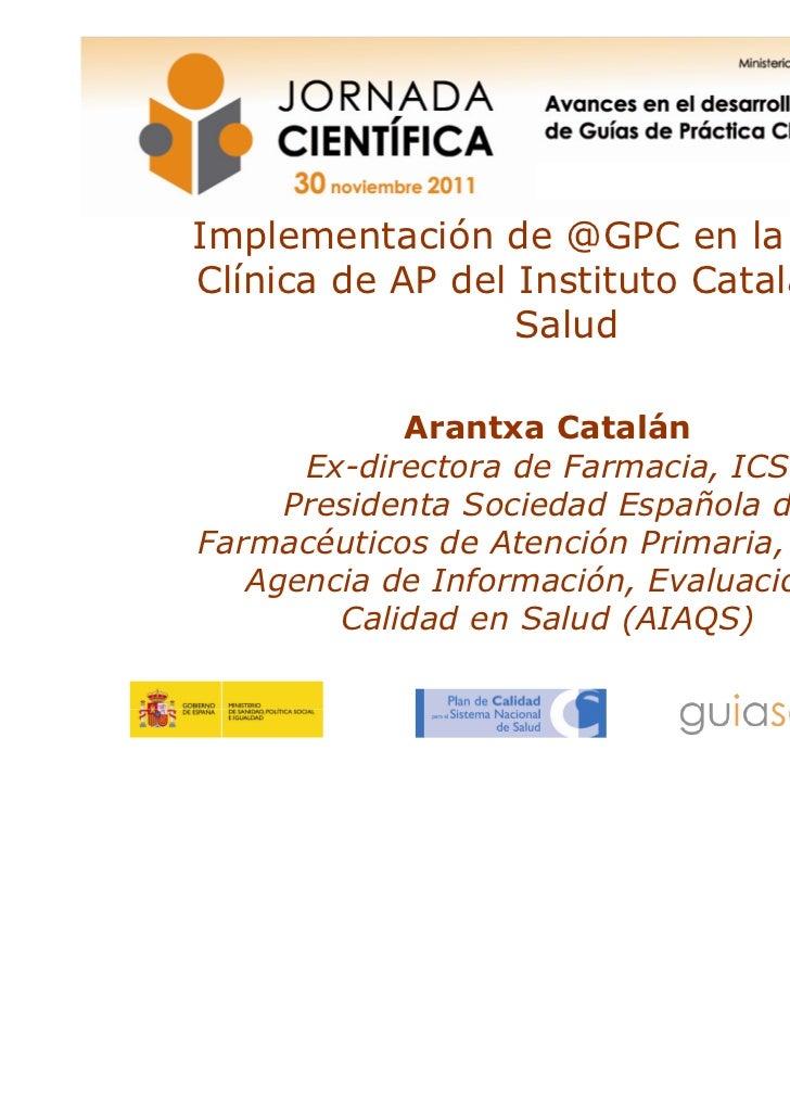 Implementación de GPC en la historia clínica informatizada del Instituto Catalán de Salud