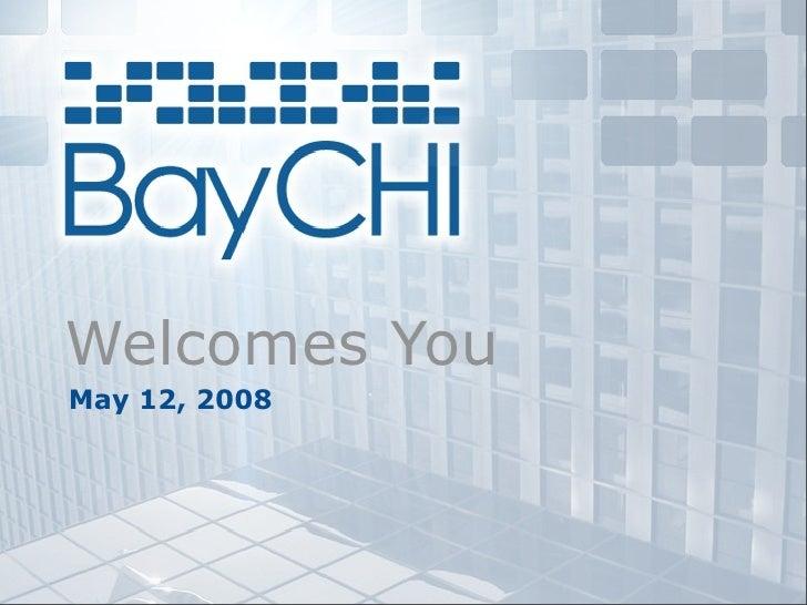 2009_05_12 BayCHI Welcome Slides