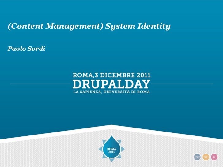 (Content Management) System IdentityPaolo Sordi