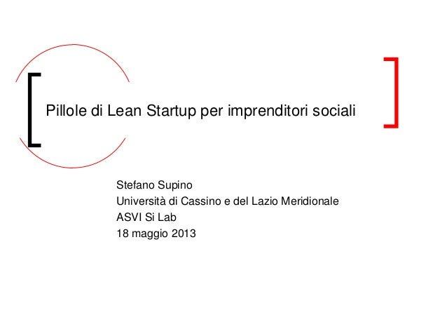 Stefano Supino, Università di Cassino e del Lazio Meridionale: pillole di lean start up per imprenditori sociali