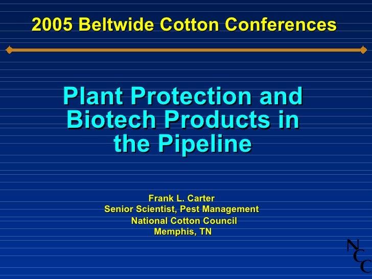2005 Beltwide Cotton Conferences