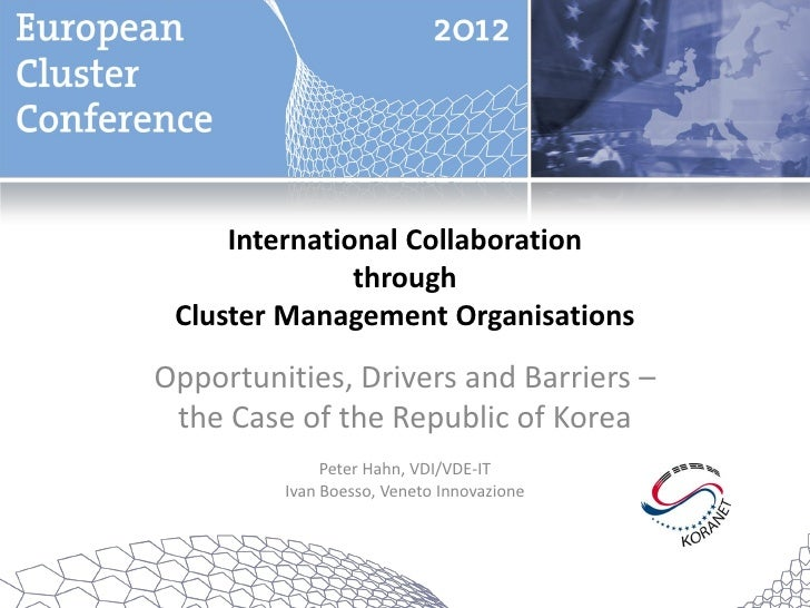 International Collaboration               through Cluster Management OrganisationsOpportunities, Drivers and Barriers – th...