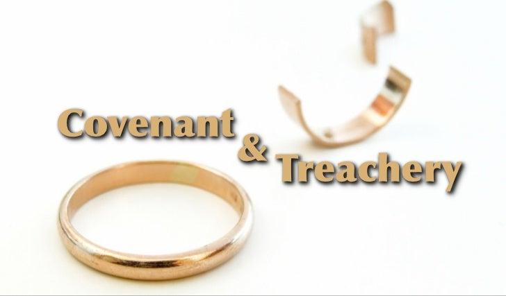 Covenant and Treachery