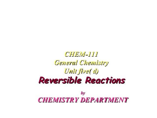 byby CHEMISTRY DEPARTMENTCHEMISTRY DEPARTMENT CHEM-111CHEM-111 General ChemistryGeneral Chemistry Unit five( d)Unit five( ...