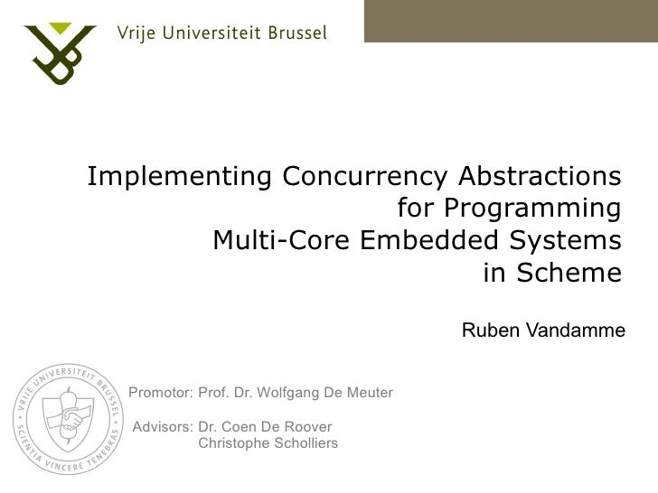 Implementing Concurrency Abstractions                      for Programming        Multi-Core Embedded Systems             ...