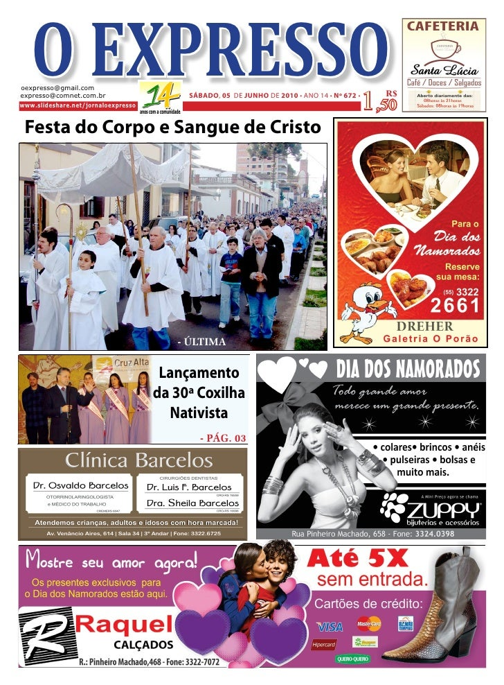 O EXPRESSO oexpresso@gmail.com expresso@comnet.com.br www.slideshare.net/jornaloexpresso                                  ...