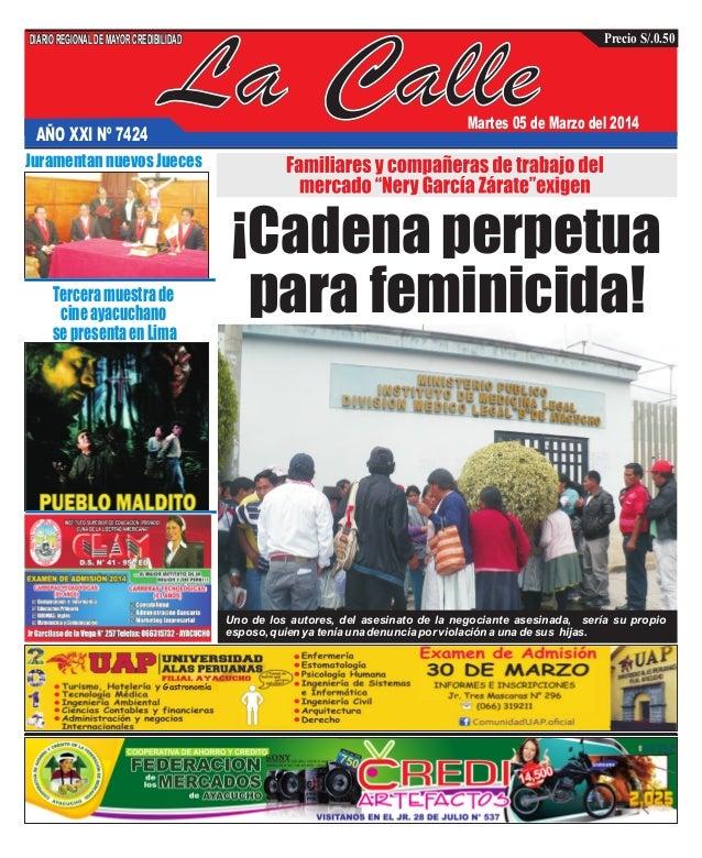 La Calle DIARIOREGIONALDEMAYORCREDIBILIDAD Precio S/.0.50 AÑO XXI Nº 7424 Martes 05 de Marzo del 2014 Juramentan nuevos Ju...