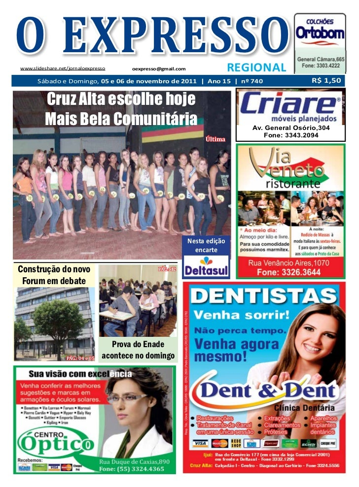 O EXPRESSOwww.slideshare.net/jornaloexpresso       oexpresso@gmail.com                  REGIONAL      Sábado e Domingo, 05...