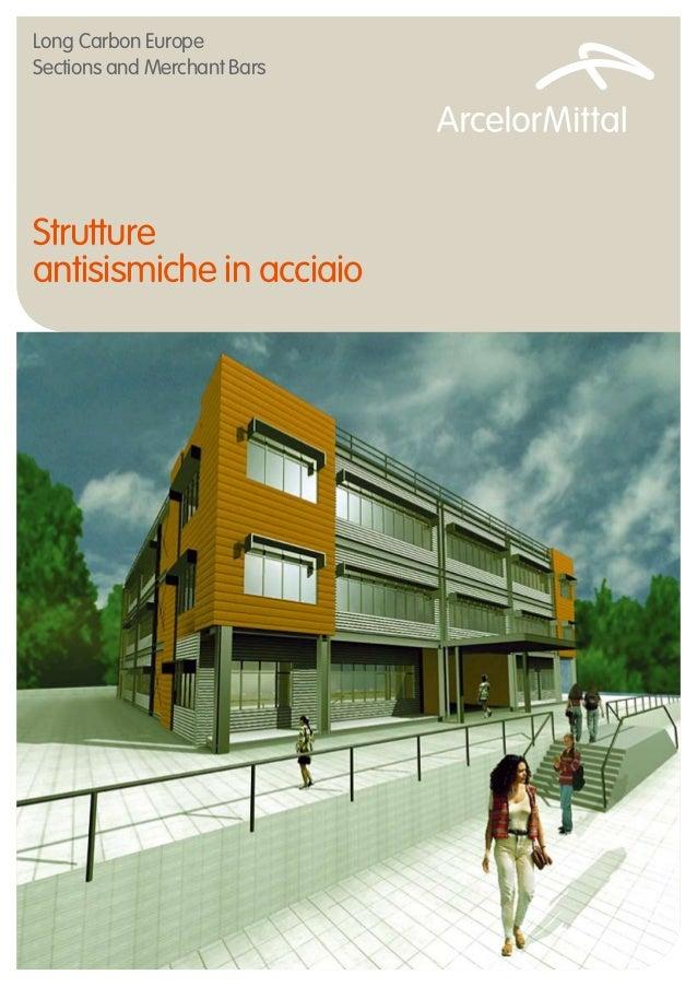 Guida ARCELOR-MITTAL progettazione antisismica edifici in acciaio