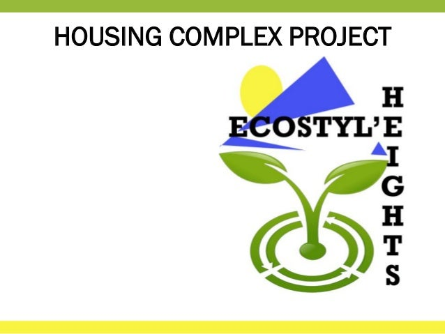 HOUSING COMPLEX PROJECT