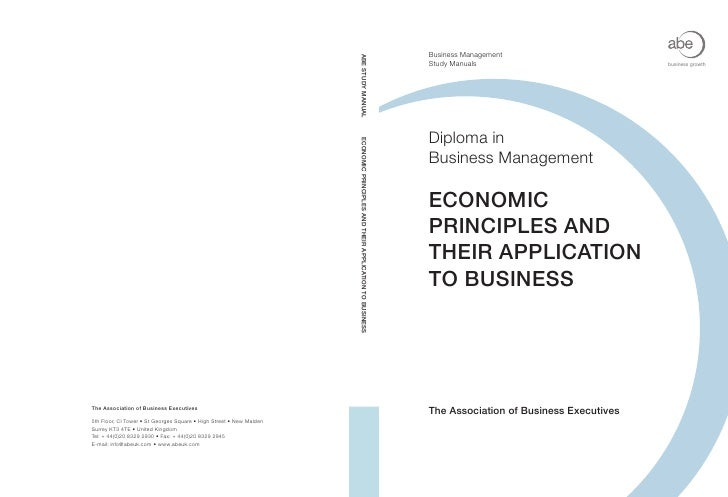 Business ManagementStudy Manuals                            business growthDiploma inBusiness ManagementECONOMICPRINCIPLES...