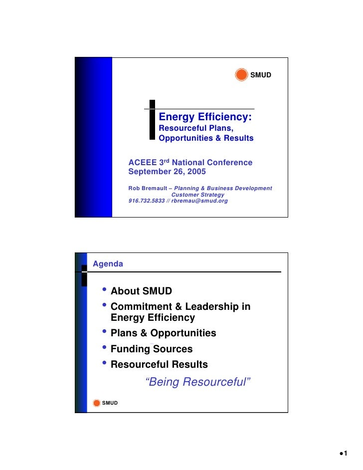 SMUD                       Energy Efficiency:                   Resourceful Plans,                   Opportunities & Resul...