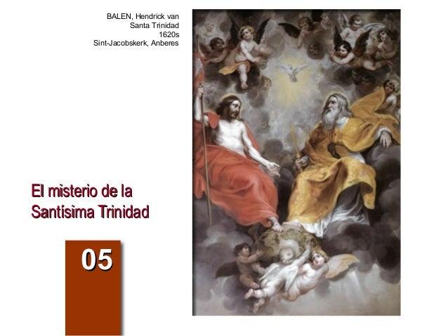 El misterio de laEl misterio de la Santísima TrinidadSantísima Trinidad 0505 BALEN, Hendrick van Santa Trinidad 1620s Sint...