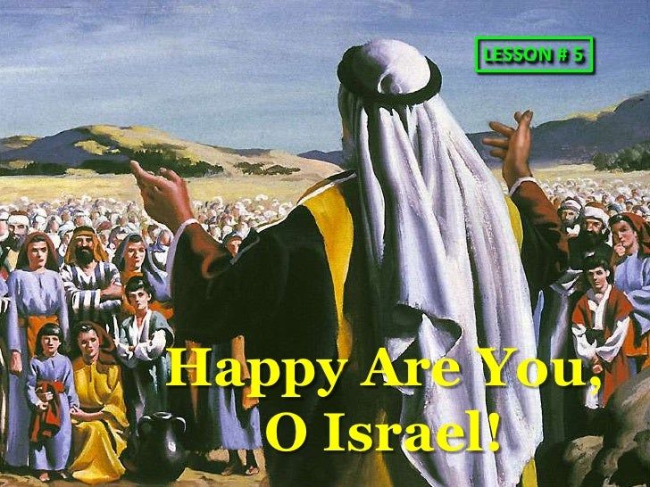 05 happy are you israel