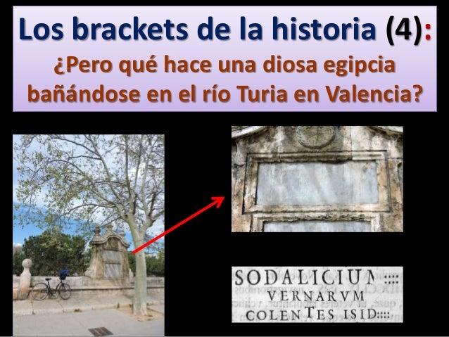 Los brackets de la historia (4): ¿Pero qué hace una diosa egipcia bañándose en el río Turia en Valencia?