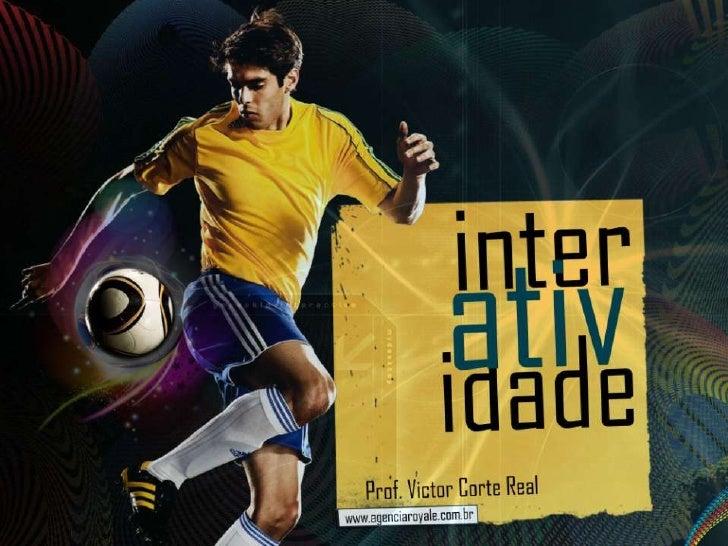 Interatividade e futebol