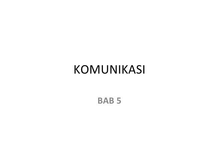 KOMUNIKASI BAB 5