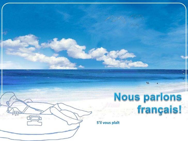 L'ordre du jour                       Le livret bleu: Les vacances Il vous faut…                Le vocabulaire            ...