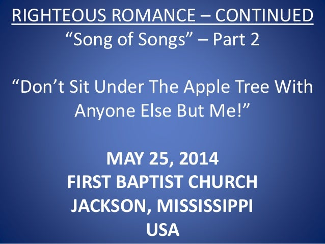 05 May 25, 2014, Song Of Songs - Part 2