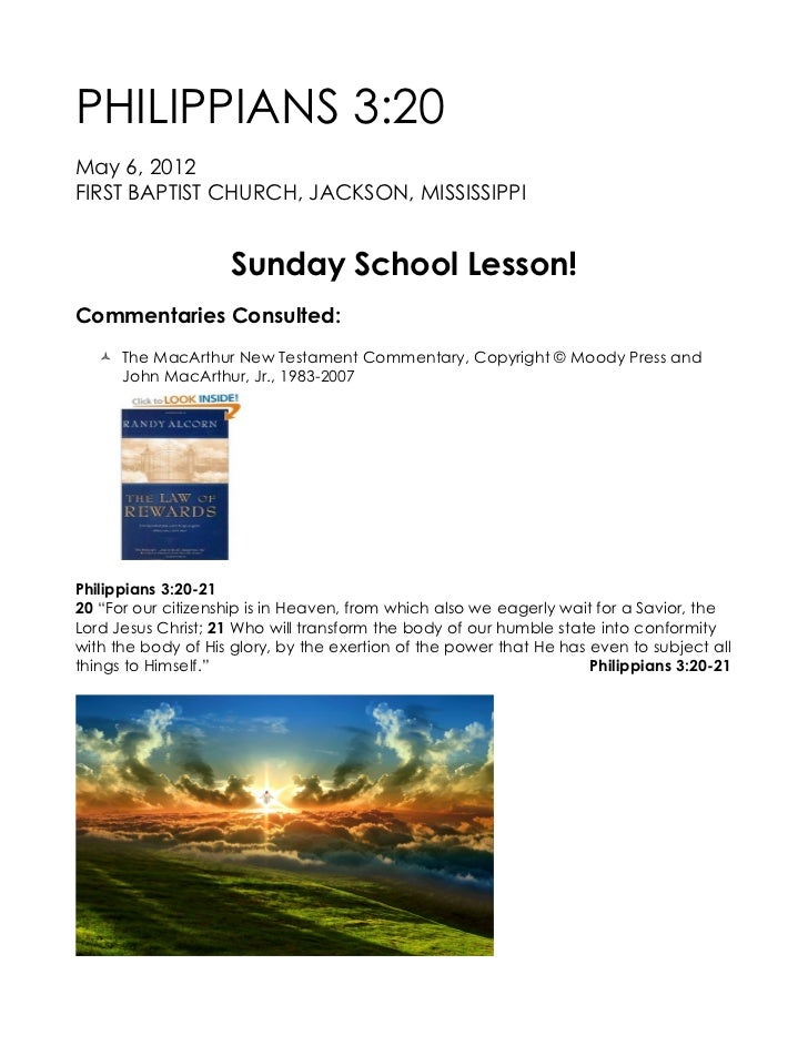 PHILIPPIANS 3:20May 6, 2012FIRST BAPTIST CHURCH, JACKSON, MISSISSIPPI                    Sunday School Lesson!Commentaries...