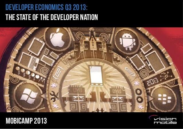 DEVELOPER ECONOMICS Q3 2013: THE STATE OF THE DEVELOPER NATION  Mobicamp 2013  Page 1