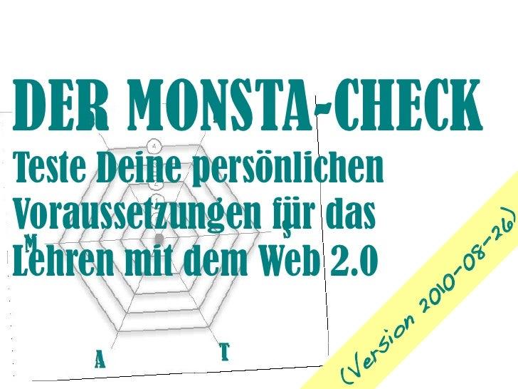 DER MONSTA-CHECK Teste Deine persönlichen Voraussetzungen für das                                          )              ...