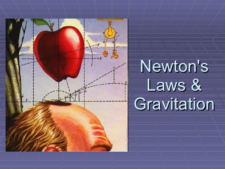 Newton's Laws & Gravitation