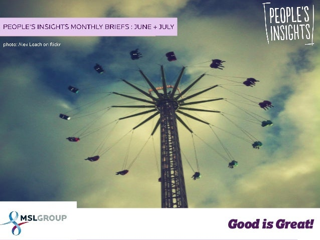Good is Great: People's Insights for June & July