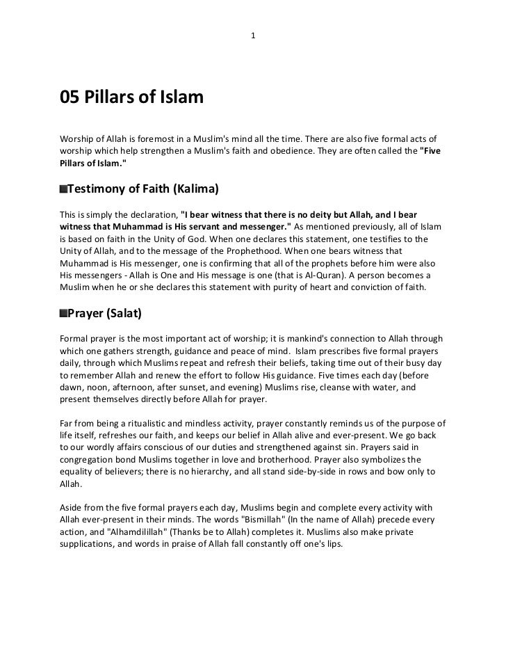 105 Pillars of IslamWorship of Allah is foremost in a Muslims mind all the time. There are also five formal acts ofworship...