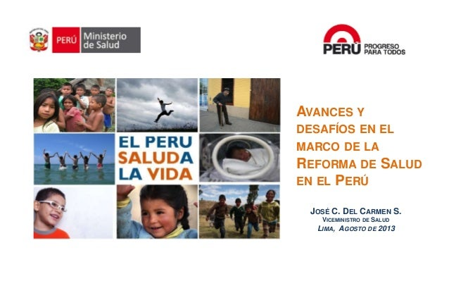Dr. José del Carmen Sara, Viceministro de Salud del Perú.