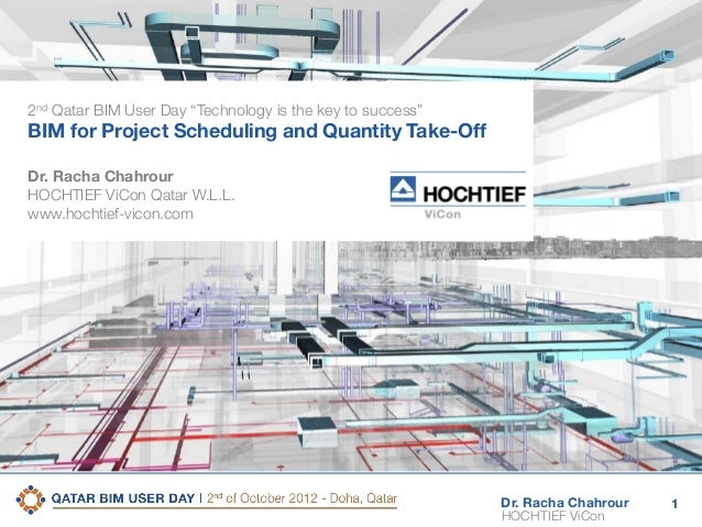 2nd Qatar BIM User Day  Scheduling, QTO and Estimating Technology