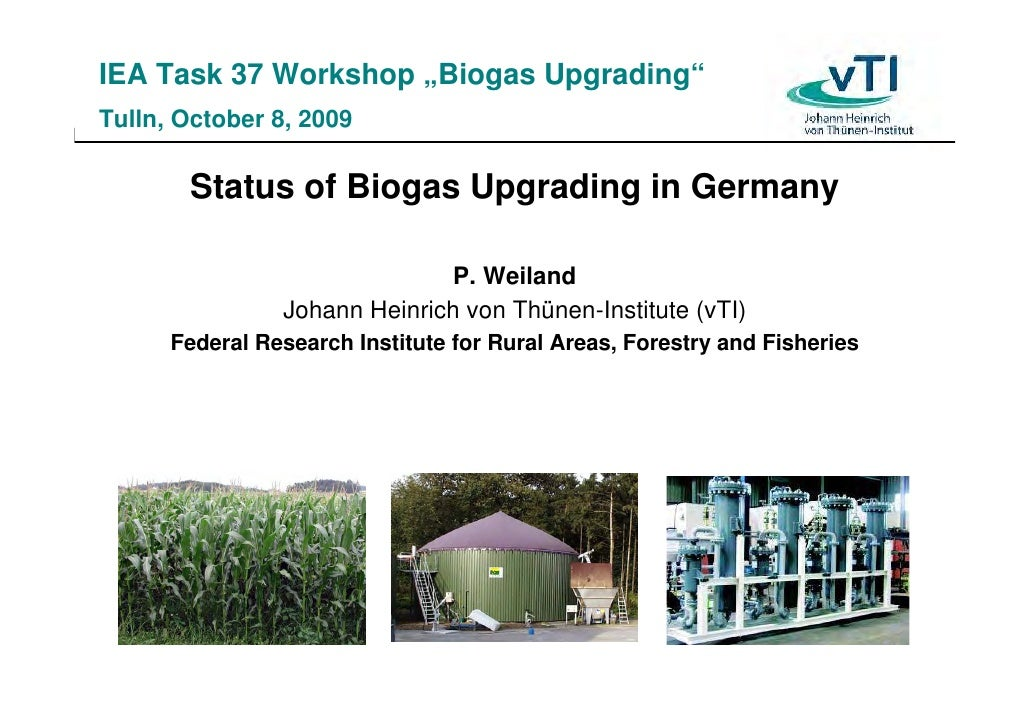 Status Of Biogas Upgrading In Germany October 2009