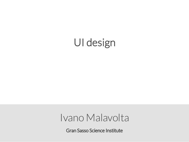 Gran Sasso Science Institute Ivano Malavolta UI design