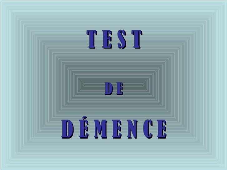 05 Un Test De Demence