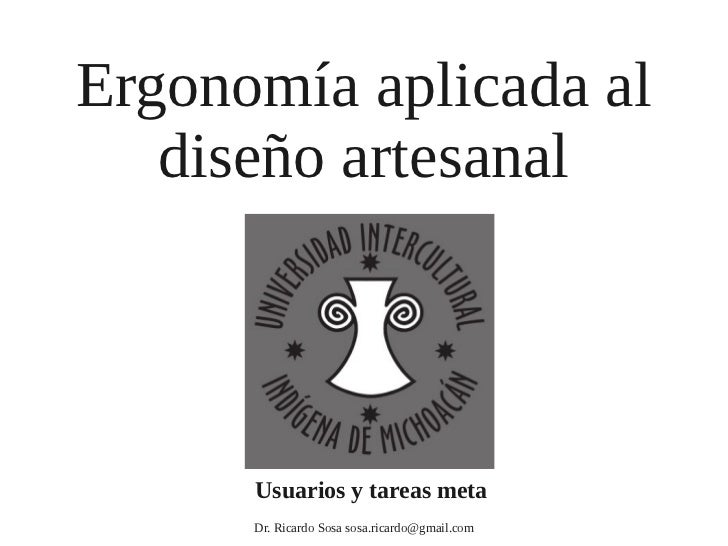 Ergonomía Diseño Artesanal UIIM Clase 03