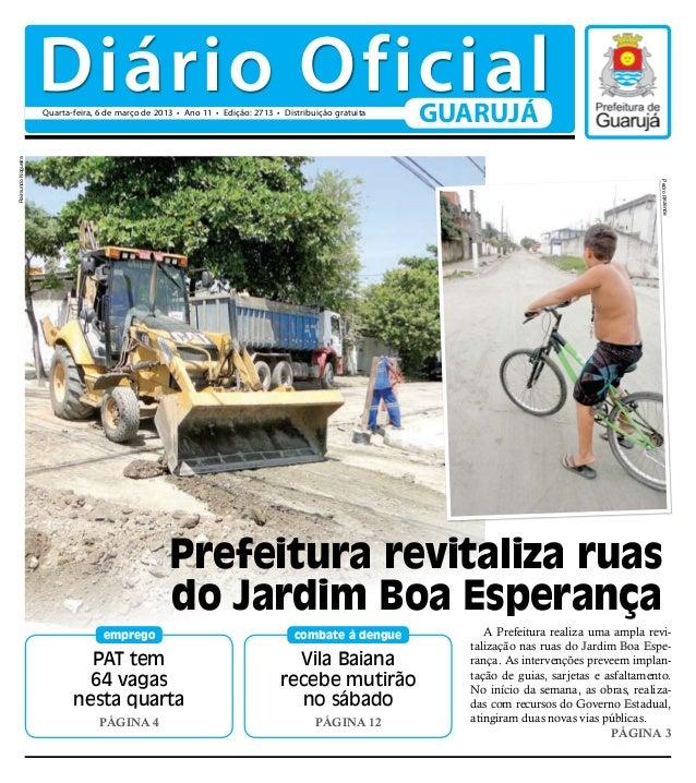 Diário Oficial                    Quarta-feira, 6 de março de 2013 • Ano 11 • Edição: 2713 • Distribuição gratuita        ...