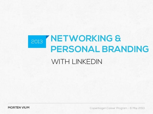 Networking and Personal Branding with LinkedIn