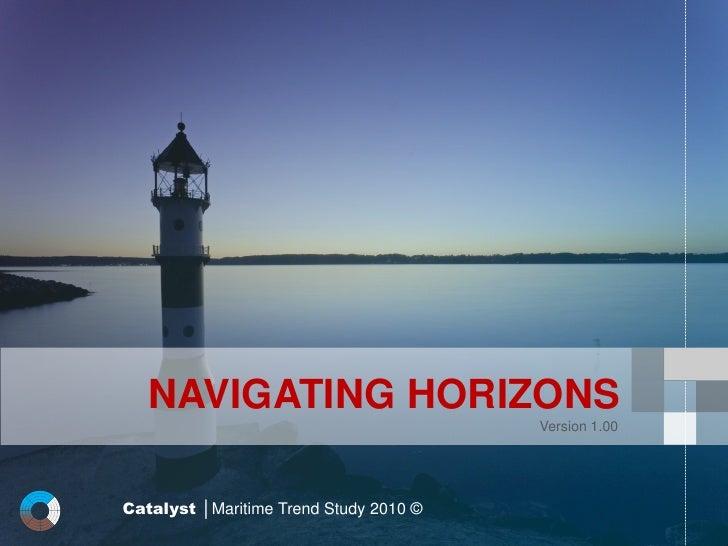 Navigating Horizons - Catalyst Maritime Trend Study 2010
