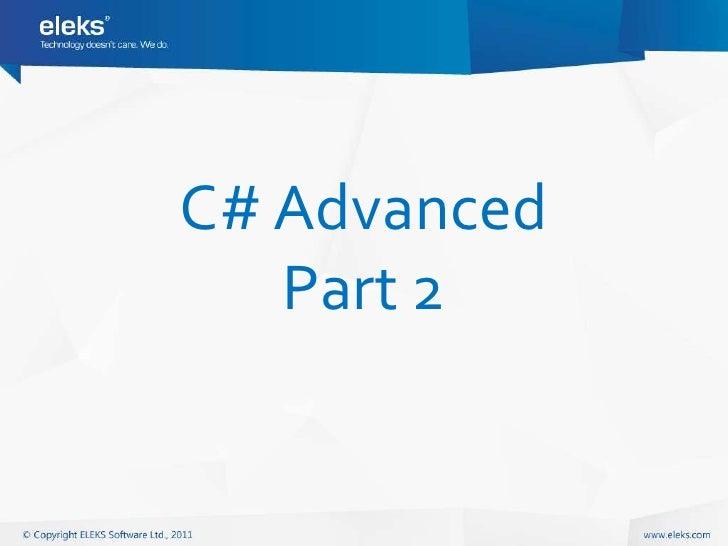 C# Advanced   Part 2