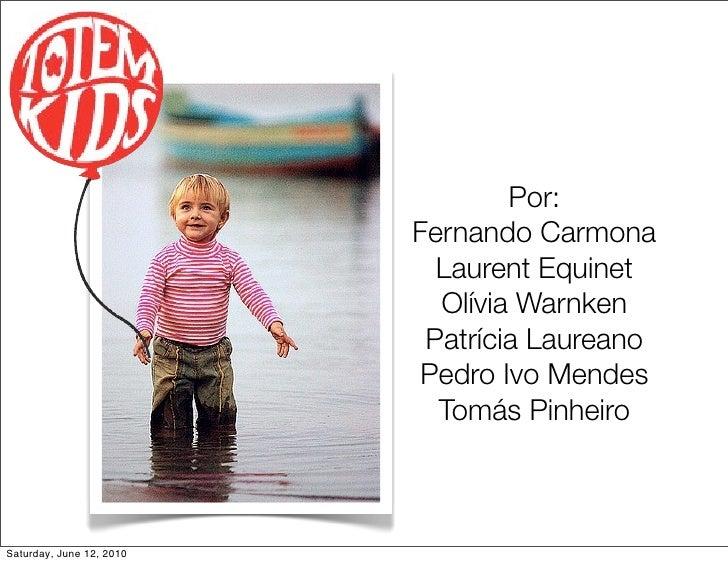 Por:                           Fernando Carmona                             Laurent Equinet                             Ol...