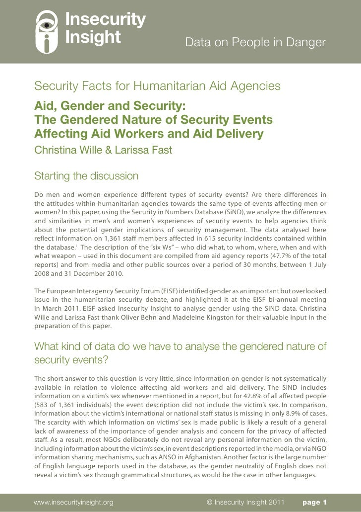 Aid, Gender and Security: The Gendered Nature of Security Events Affecting Aid Workers and Aid Delivery.