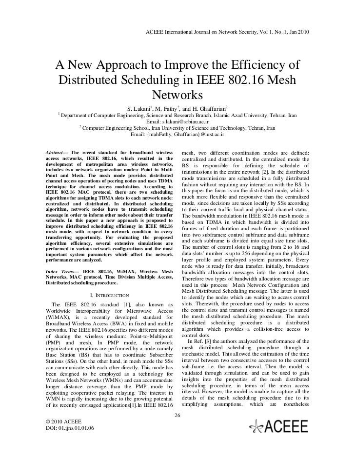 ACEEE International Journal on Network Security, Vol 1, No. 1, Jan 2010    A New Approach to Improve the Efficiency of    ...