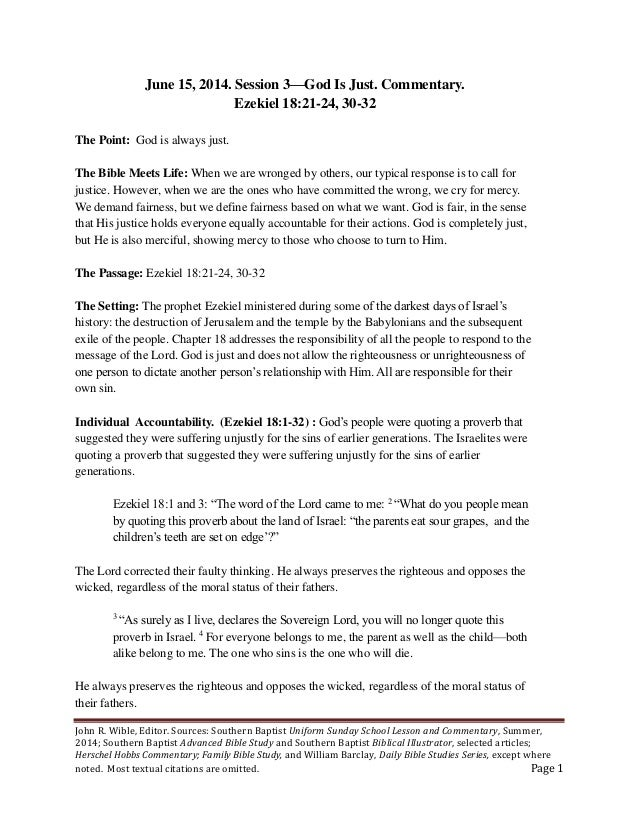 John R. Wible, Editor. Sources: Southern Baptist Uniform Sunday School Lesson and Commentary, Summer, 2014; Southern Bapti...