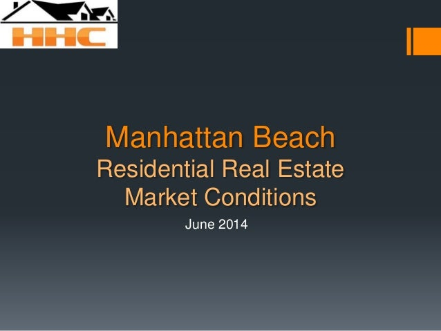 June 2014 Manhattan Beach Real Estate Market Trends Update