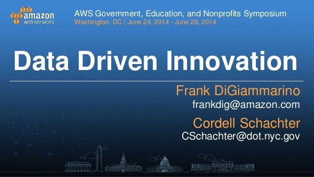 Outcome Broker: Data Driven Innovation - AWS Washington D.C. Symposium 2014